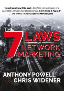 The 7 Laws of Network Marketing av Anthony Powell og Chris Widener (Heftet)