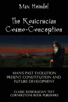 The Rosicrucian Cosmo-Conception av Max Heindel (Heftet)