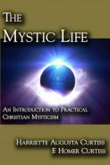 The Mystic Life