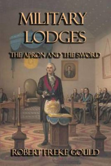 Military Lodges av Robert Freke Gould (Heftet)