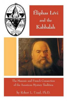 Eliphas Levi and the Kabbalah av Robert L Uzzel (Heftet)