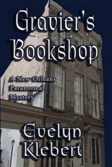 Gravier's Bookshop av Evelyn Klebert (Heftet)
