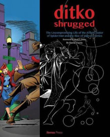 Ditko Shrugged: The Uncompromising Life of the Artist Behind Spider-Man av David Currie (Innbundet)