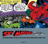 Omslag - Sky Masters of the Space Force: the Complete Dailies 1958-1961