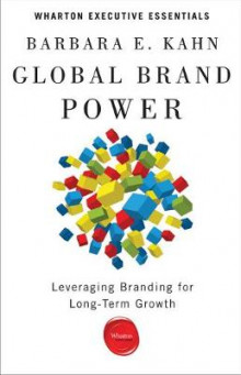 Global Brand Power av Barbara E. Kahn (Heftet)