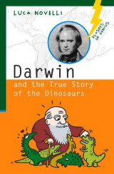 Omslag - Darwin and the True Story of the Dinosaurs