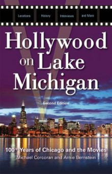 Hollywood on Lake Michigan av Michael Corcoran og Arnie Bernstein (Heftet)