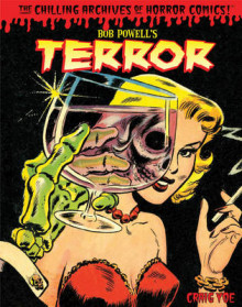 Bob Powell's Terror The Chilling Archives Of Horror Comics Volume 2 av Craig Yoe og Bob Powell (Innbundet)