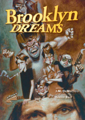 Brooklyn Dreams av J.M. Dematteis (Innbundet)