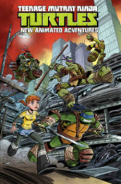Teenage Mutant Ninja Turtles New Animated Adventures Volume 1 av Erik Burnham, Kenny Byerly, David Tipton og Scott Tipton (Heftet)