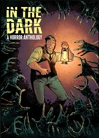 In The Dark A Horror Anthology av Cullen Bunn, Rachel Deering, Justin Jordan og Sean E. Williams (Innbundet)
