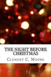 The Night Before Christmas av Clement C Moore (Heftet)