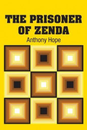 The Prisoner of Zenda av Anthony Hope (Heftet)