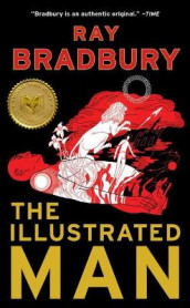 The Illustrated Man av Ray D Bradbury (Innbundet)