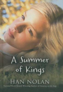 A Summer of Kings av Han Nolan (Innbundet)