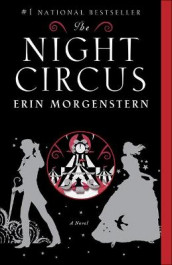 The Night Circus av Erin Morgenstern (Innbundet)