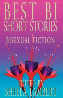 Best Bi Short Stories av Jane Rule og Katherine V Forrest (Heftet)