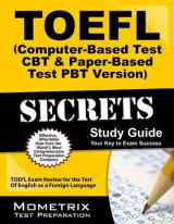 Omslag - TOEFL Secrets (Computer-Based Test CBT and Paper-Based Test Pbt Version) Study Guide