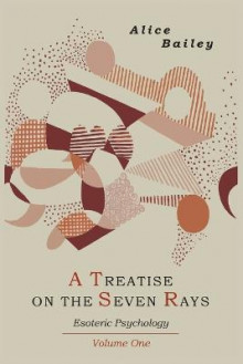 A Treatise on the Seven Rays av Alice A Bailey (Heftet)