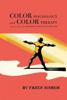 Color Psychology and Color Therapy av Faber Birren (Heftet)