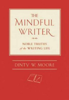 The Mindful Writer av Dinty W. Moore (Innbundet)