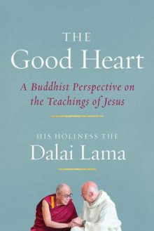 The Good Heart av Dalai Lama XIV (Heftet)