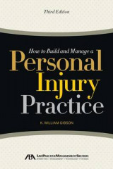 Omslag - How to Build and Manage a Personal Injury Practice