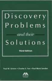 Discovery Problems and Their Solutions av Charles S. Fax, Paul W. Grimm og Paul Mark Sandler (Heftet)
