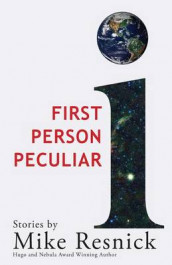 First Person Peculiar av Mike Resnick (Heftet)
