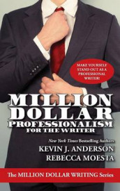Million Dollar Professionalism for the Writer av Kevin J Anderson og Rebecca Moesta (Heftet)