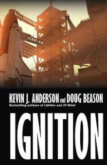 Ignition av Kevin J Anderson og Doug Beason (Heftet)
