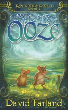 Wizard of Ooze av David Farland (Heftet)