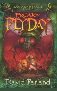 Freaky Fly Day av David Farland (Heftet)