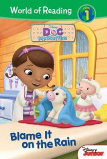 Doc McStuffins: Blame It on the Rain av Jennifer Liberts Weinberg og Character Building Studio (Innbundet)