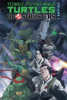Teenage Mutant Ninja Turtles / Ghostbusters 1 av Erik Burnham og Tom Waltz (Innbundet)