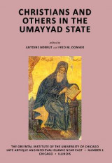 Omslag - Christians and Others in the Umayyad State