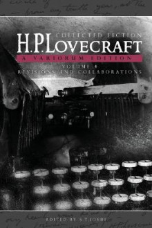 Collected Fiction Volume 4 (Revisions and Collaborations) av H P Lovecraft (Heftet)