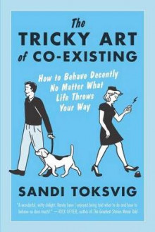 The Tricky Art of Co-Existing av Sandi Toksvig (Heftet)