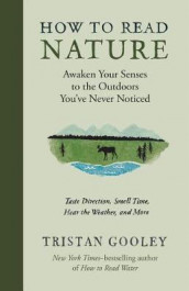 How to Read Nature av Tristan Gooley (Innbundet)