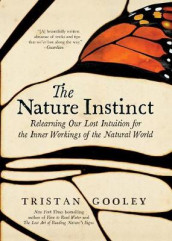 The Nature Instinct av Tristan Gooley (Innbundet)