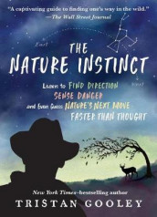 The Nature Instinct av Tristan Gooley (Heftet)