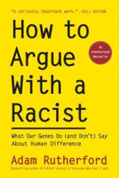 How to Argue with a Racist av Adam Rutherford (Innbundet)
