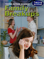 Taking Action Against Family Breakups av Sarah Levete (Innbundet)