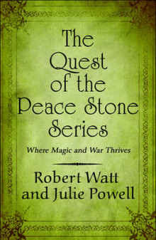The Quest of the Peace Stone Series av Robert Watt og Julie Powell (Heftet)