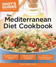 Idiot's Guides: the Mediterranean Diet Cookbook av Denise Hazime (Heftet)