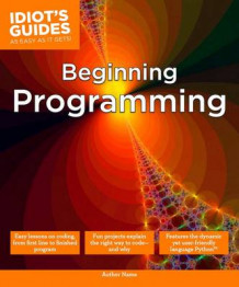 Idiot's Guides: Beginning Programming av Matt Telles (Heftet)