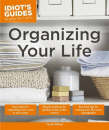 Idiot's Guides: Organizing Your Life av Cyndy Aldred (Heftet)