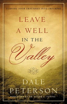 Leave a Well in the Valley av Dale Peterson (Heftet)