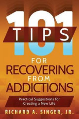 Omslag - 101 Tips for Recovering from Addictions