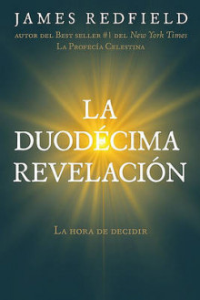 La Duodecima Revelacion av James Redfield (Heftet)